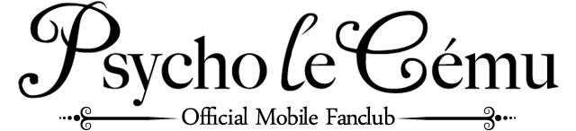 Psycho le Cemu Official Mobile Fanclub